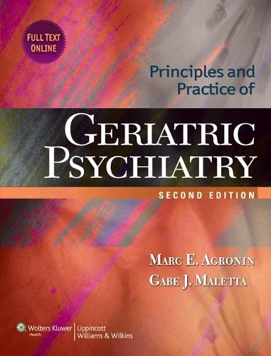Principles and Practice of Geriatric Psychiatry (Hardback)