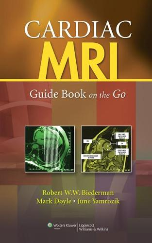 Cardiac MRI: Guide Book on the Go (Spiral bound)