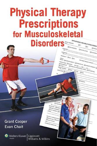 Physical Therapy Prescriptions for Musculoskeletal Disorders (Paperback)