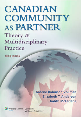Canadian Community as Partner: Theory and Multidisciplinary Practice (Paperback)