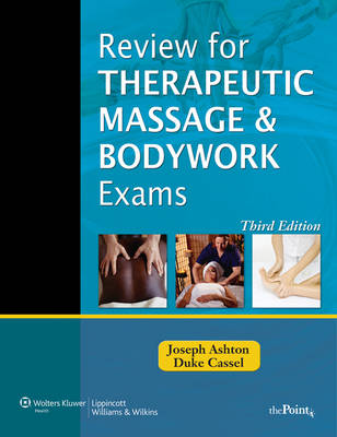 Review for Therapeutic Massage and Bodywork Exams - LWW Massage Therapy and Bodywork Educational Series (Spiral bound)
