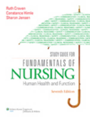Study Guide for Fundamentals of Nursing: Human Health and Function (Paperback)