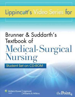 Lippincott's Video Series for Brunner & Suddarth's Textbook of Medical-surgical Nursing: Student CD-ROM (CD-ROM)