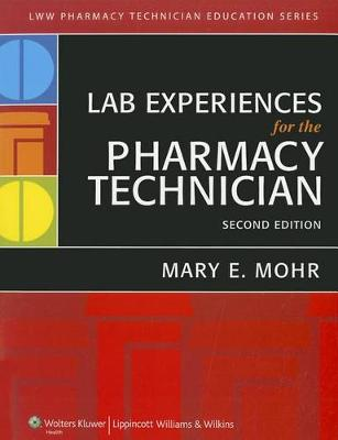 Lab Experiences for the Pharmacy Technician (Spiral bound)