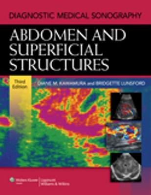 Abdomen and Superficial Structures - Diagnostic Medical Sonography Series (Hardback)