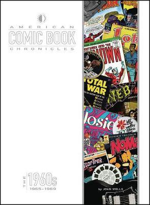 American Comic Book Chronicles: 1965-69 (Hardback)