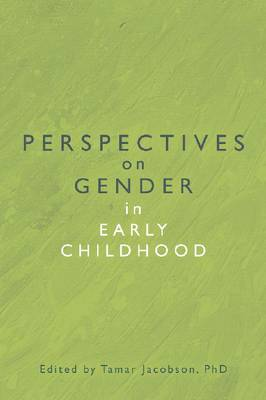 Perspectives on Gender in Early Childhood (Paperback)