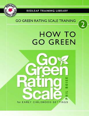 Go Green Rating Scale Training: How To Go Green