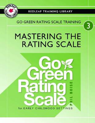 Go Green Rating Scale Training: Mastering the Rating Scale