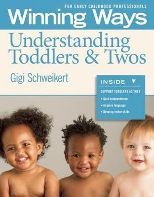 Understanding Toddlers & Twos: Winning Ways for Early Childhood Professionals [3-Pack] (Paperback)