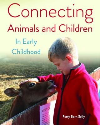 Connecting Animals and Children in Early Childhood (Paperback)