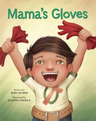 Mama's Gloves - Redleaf Lane - Early Experiences (Hardback)