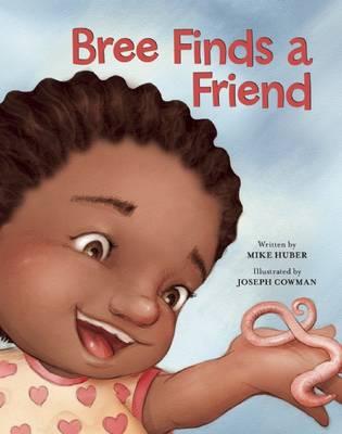 Bree Finds a Friend - Redleaf Lane - Early Experiences (Hardback)