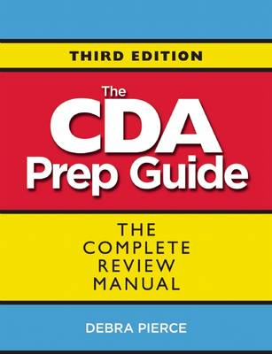 The CDA Prep Guide: The Complete Review Manual (Paperback)