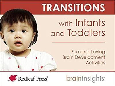 Transitions with Infants and Toddlers - Brain Insights (Spiral bound)