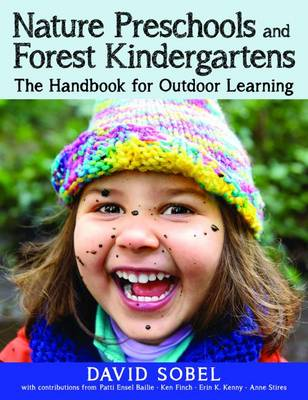Nature Preschools and Forest Kindergartens: The Handbook for Outdoor Learning (Paperback)