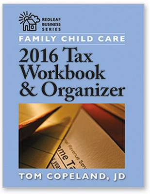 Family Child Care 2016 Tax Workbook and Organizer (Paperback)