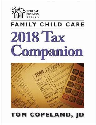 Family Child Care 2018 Tax Companion (Paperback)