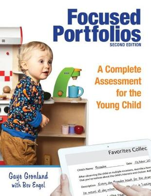 Focused Portfolios: A Complete Assessment for the Young Child (Paperback)