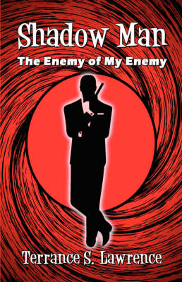 Shadow Man: The Enemy of My Enemy (Paperback)