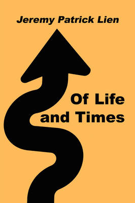 Of Life and Times (Paperback)