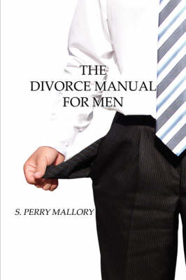 The Divorce Manual for Men (Paperback)