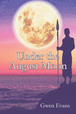 Under the August Moon (Paperback)