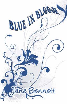 Blue in Bloom (Paperback)