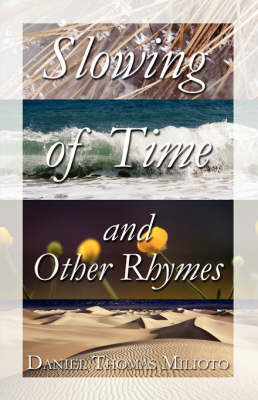 Slowing of Time and Other Rhymes (Paperback)