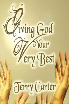 Giving God Your Very Best (Paperback)