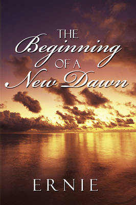 The Beginning of a New Dawn (Paperback)