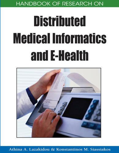 Handbook of Research on Distributed Medical Informatics and e-Health (Hardback)