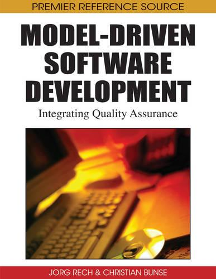 Model-driven Software Development: Integrating Quality Assurance (Hardback)
