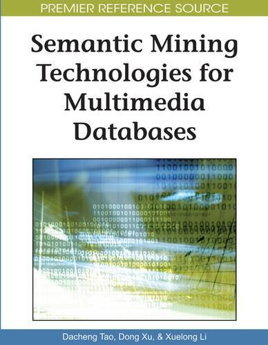Semantic Mining Technologies for Multimedia Databases (Hardback)