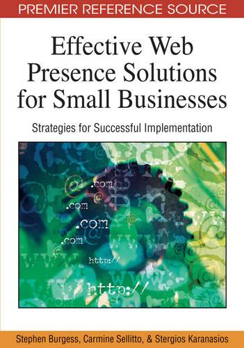 Effective Web Presence Solutions for Small Businesses: Strategies for Successful Implementation (Hardback)