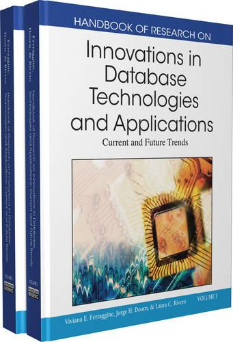 Handbook of Research on Innovations in Database Technologies and Applications: Current and Future Trends (Hardback)