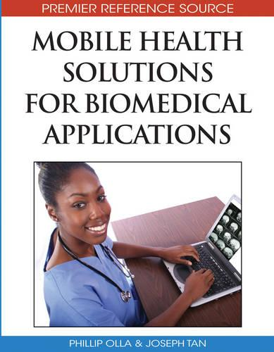 Mobile Health Solutions for Biomedical Applications (Hardback)