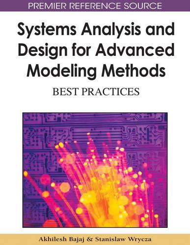 Systems Analysis and Design for Advanced Modeling Methods: Best Practices (Hardback)