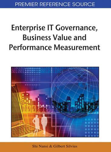 Enterprise IT Governance, Business Value and Performance Measurement (Hardback)