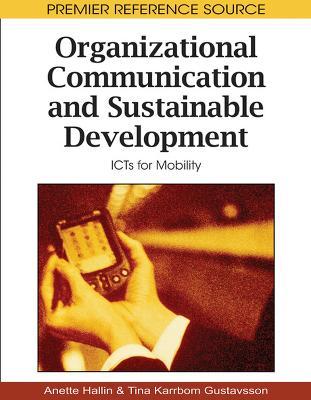 Organizational Communication and Sustainable Development: ICTs for Mobility (Hardback)