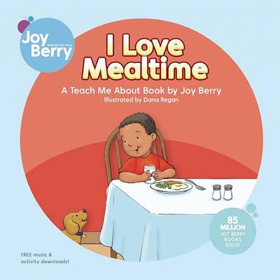 I Love Mealtime (Paperback)