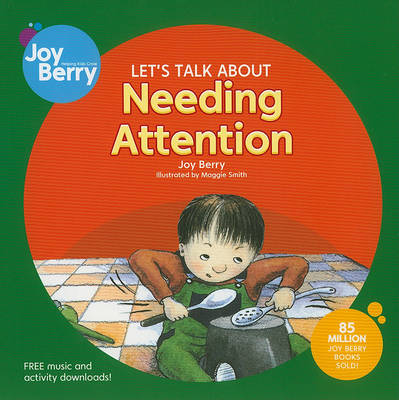 Let's Talk About Needing Attention (Paperback)