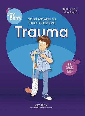 Good Answers to Tough Questions Trauma (Paperback)