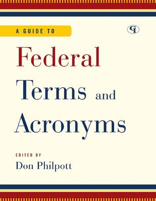 A Guide to Federal Terms and Acronyms (Hardback)