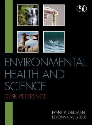 Environmental Health and Science Desk Reference (Hardback)