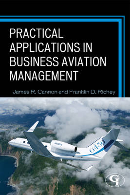 Practical Applications in Business Aviation Management (Paperback)