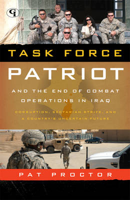 Task Force Patriot and the End of Combat Operations in Iraq (Hardback)