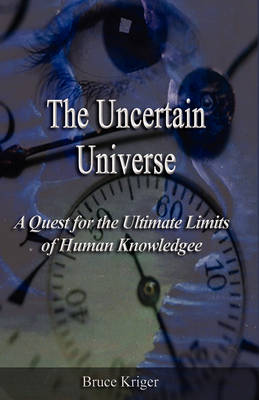 The Uncertain Universe (Hardback)