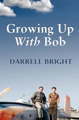 Growing Up with Bob (Hardback)