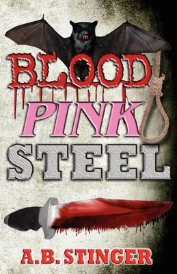 Blood Pink Steel (Paperback)